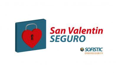 Consejos de Ciberseguridad para no llevarte un susto en San Valentín